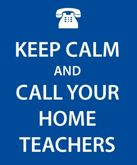 keep-calm-and-call-your-home-teachers
